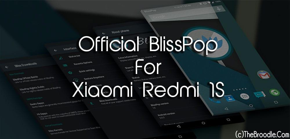 Official BlissPop For Xiaomi Redmi 1S
