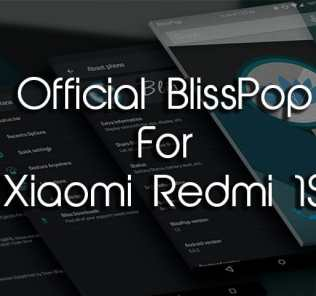 Official BlissPop For Xiaomi Redmi 1S