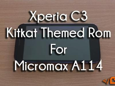 Android 4.4 Kitkat Xperia C3 Custom Rom For Microma A114 Canvas 2.2
