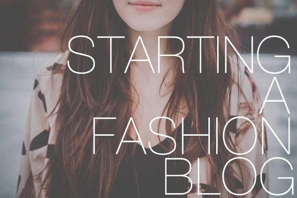 Starting a Fashion Blog