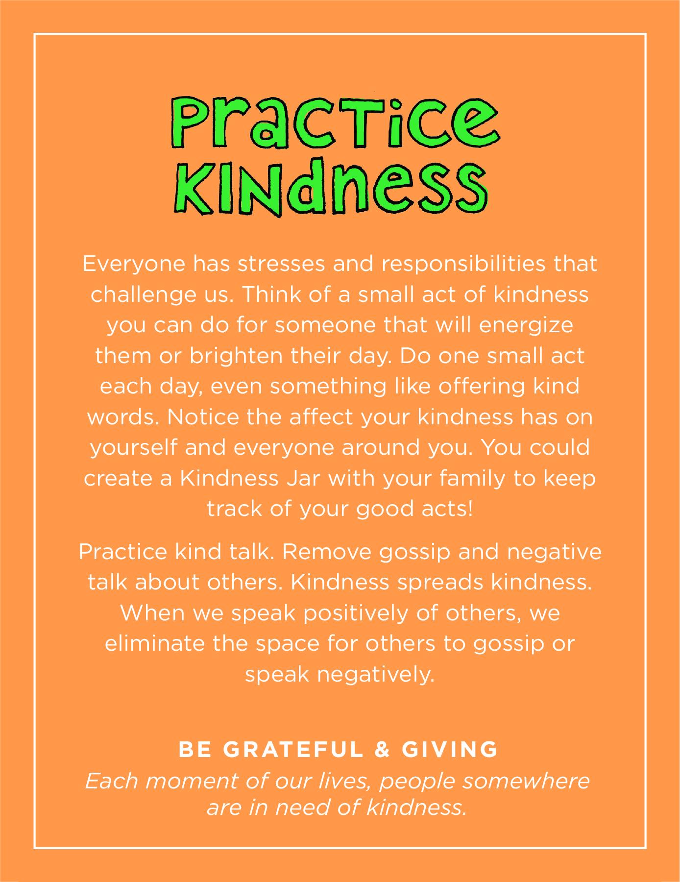 Practice kindness