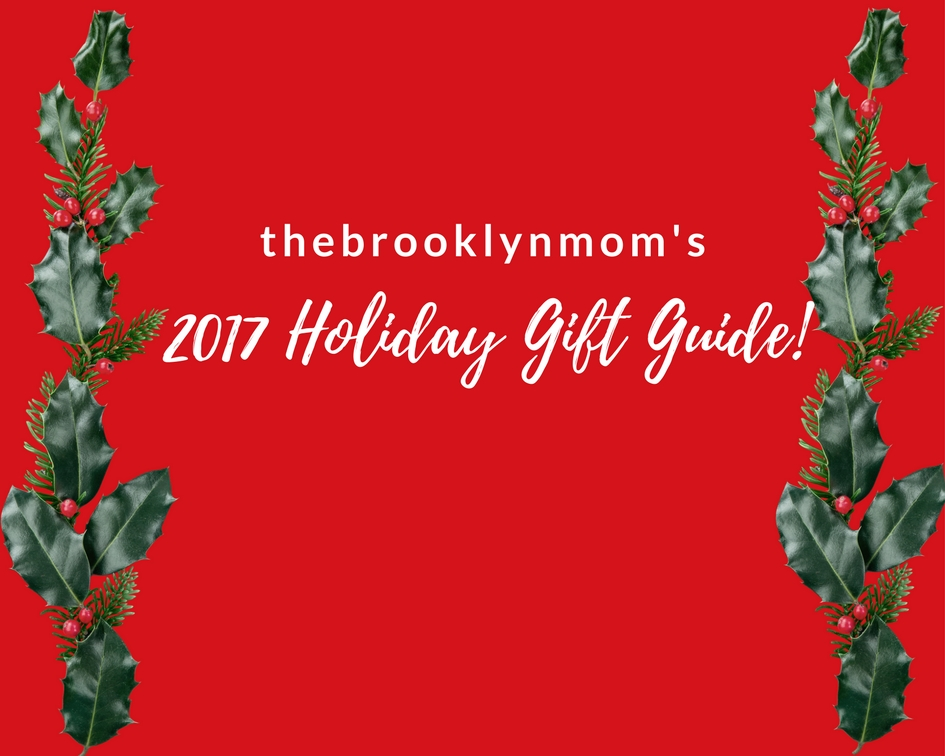 thebrooklynmom 2017 holiday gift guide
