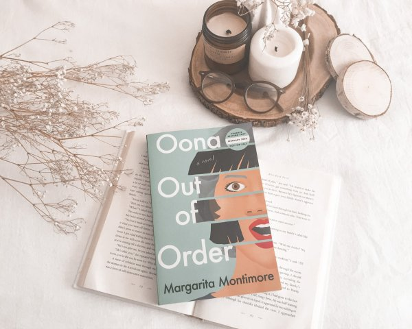 OONA OUT OF ORDER BY MARGARITA MONTIMORE / one of the most unique novels of 2020