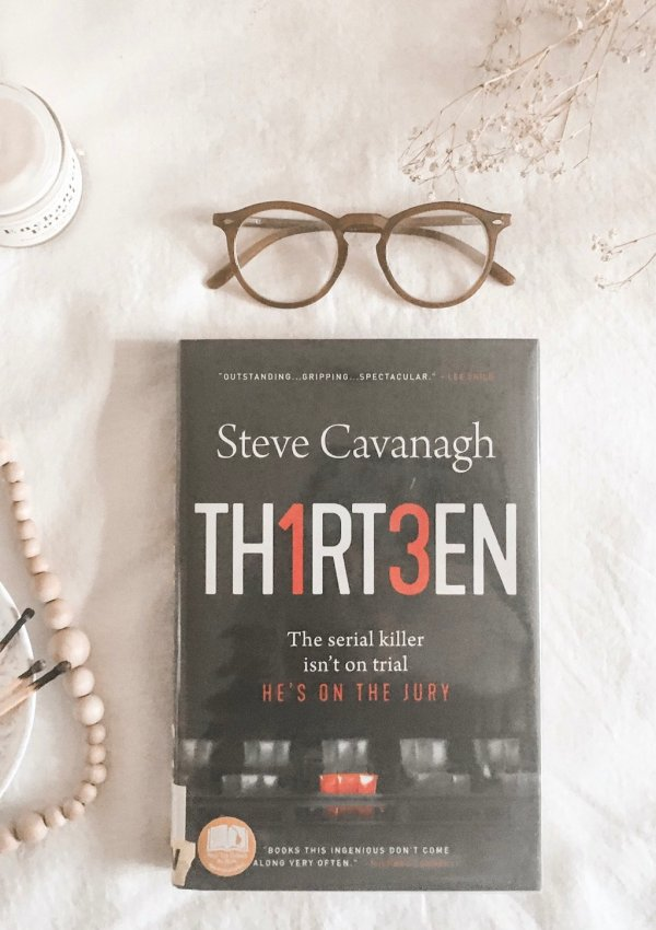 Thirteen (Eddie Flynn #4) by Steve Cavanagh / such a great thriller!!