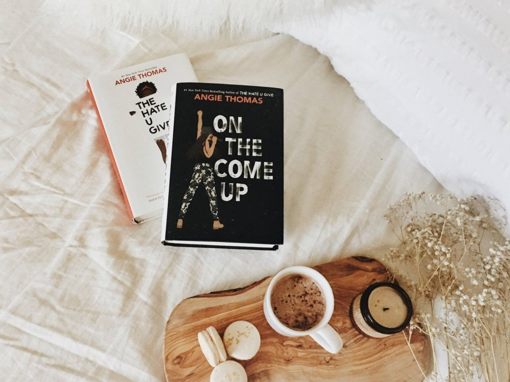 The Hate U Give & On the Come Up by Angie Thomas