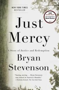 JUST MERCY: A STORY OF JUSTICE AND REDEMPTION BY BRYAN STEVENSON, Read BIPOC Books 2020