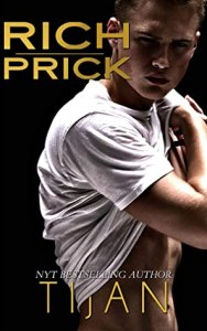 Rich Prick by Tijan ROMANCE BOOK RECOMMENDATIONS / SUMMER 2020