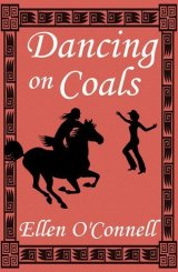 Favorite Enemies to Lovers Romance Books / Dancing on Coals by Ellen O'Connell