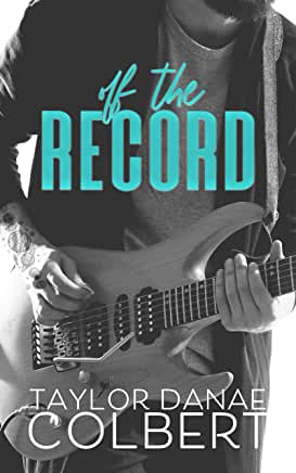 Off the Record by Taylor Danae Colbert