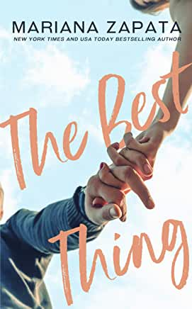The Best Thing by Mariana Zapata