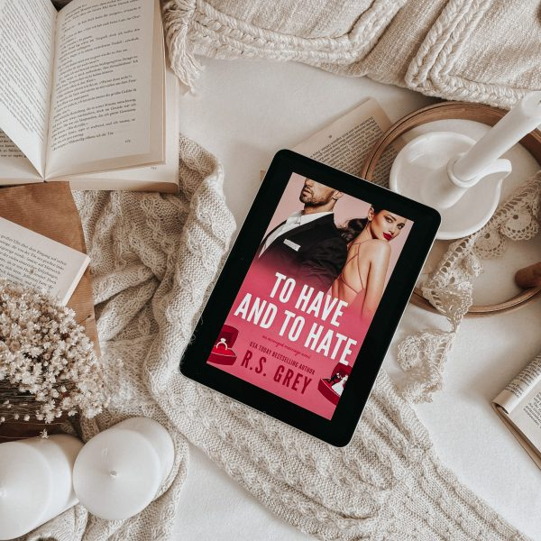 To Have and to Hate by R.S. Grey | BOOK REVIEW