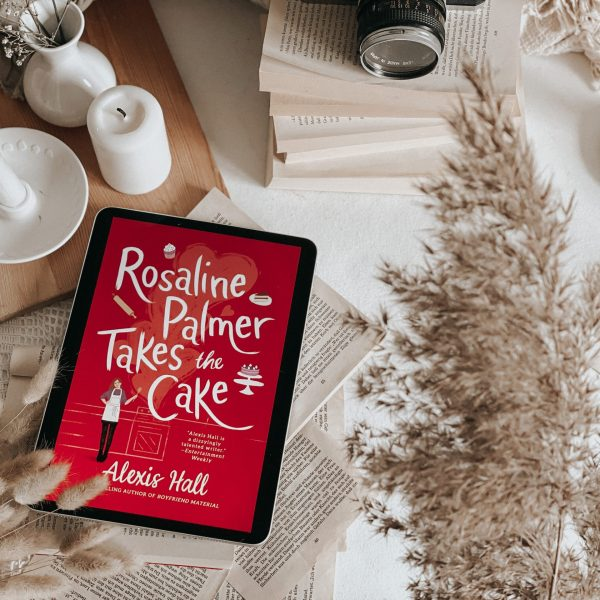 Rosaline Palmer Takes the Cake by Alexis Hall | BOOK REVIEW