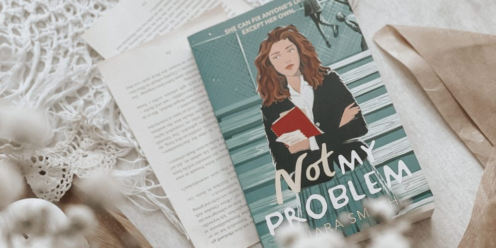 Not My Problem by Ciara Smyth   AUDIOBOOK REVIEW