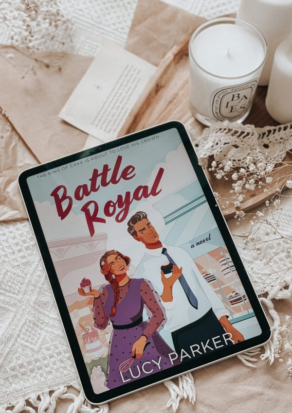 Battle Royal by Lucy Parker | BOOK REVIEW | (Palace Insiders #1)