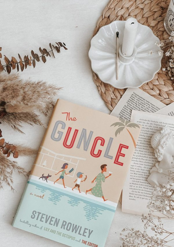 The Guncle by Steven Rowley | BOOK REVIEW