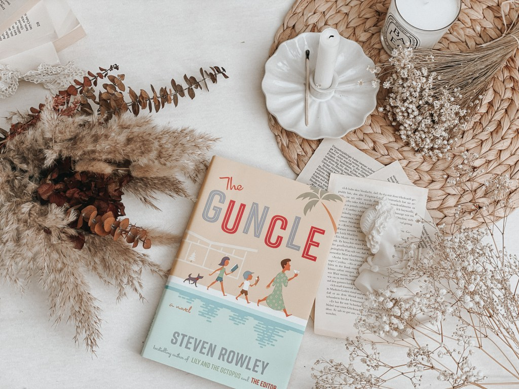 The Guncle by Steven Rowley   BOOK REVIEW
