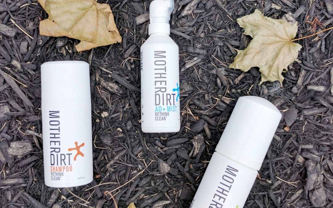 Rethinking Clean With Mother Dirt!