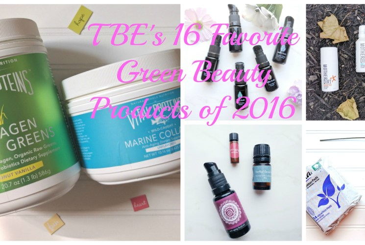 TBE's 16 Favorite Green Beauty Products of 2016 🌿💚