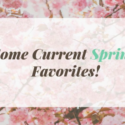 Some Current Spring Favorites