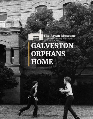 Galveston Orphans Home E-Book