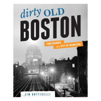 Dirty Old Boston