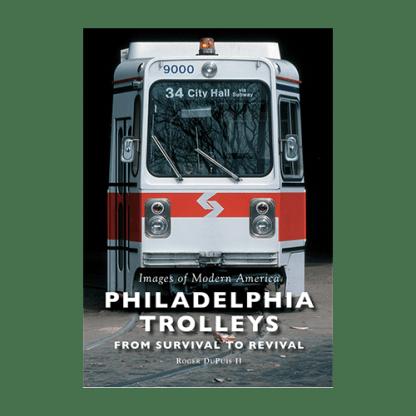 Philadelphia Trolleys: From Survival to Revival
