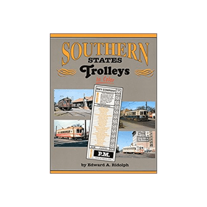 Southern States Trolleys in Color