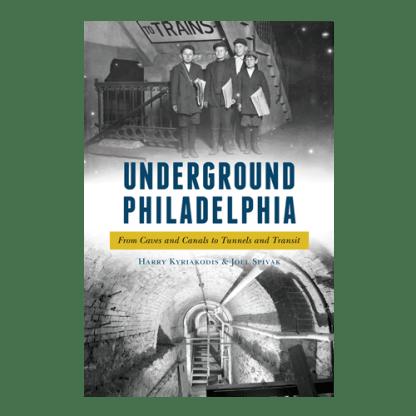 Underground Philadelphia
