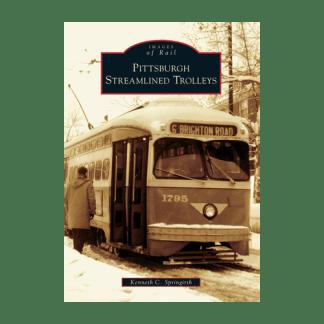 Pittsburgh Streamlined Trolleys