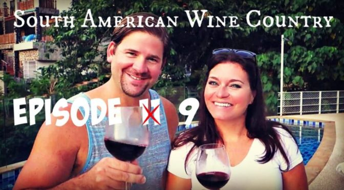 South American Wine Country Budget Travel Guide