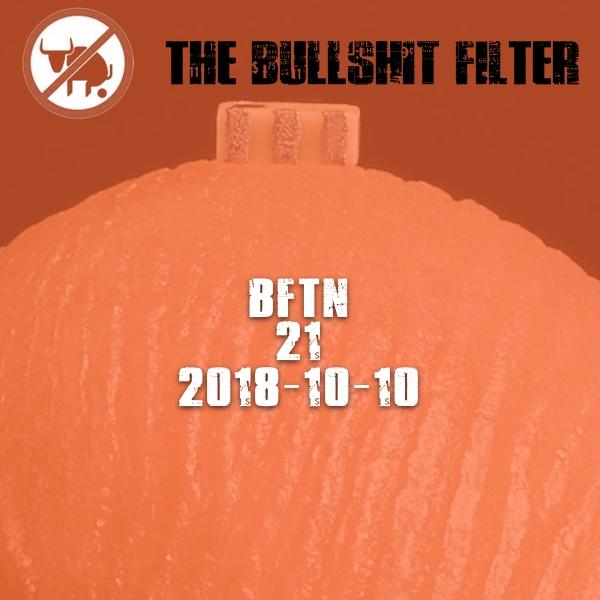 BFTN #21 2018-10-10