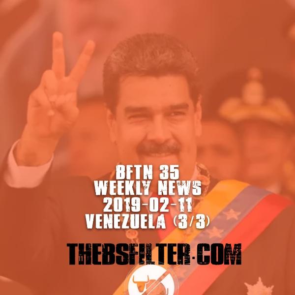 WEEKLY NEWS ROUNDUP #35 – Venezuela (3/3)