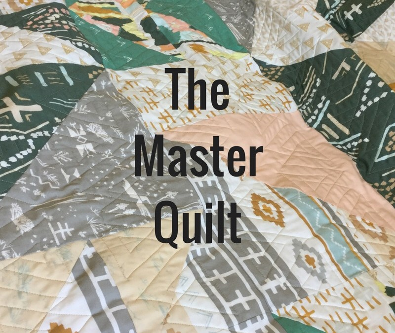 The Master Quilt.