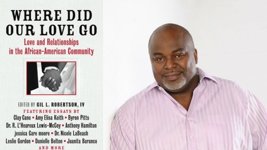 """Gil L. Robertson, IV edited the book, """"Where Did Our Love Go,"""" which explores love and relationships in the African-American community. (Google Images)"""