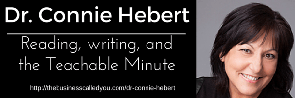 Dr. Connie Hebert and The Teachable Minute