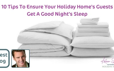 10 Tips To Ensure Your Guests Get A Good Night's Sleep
