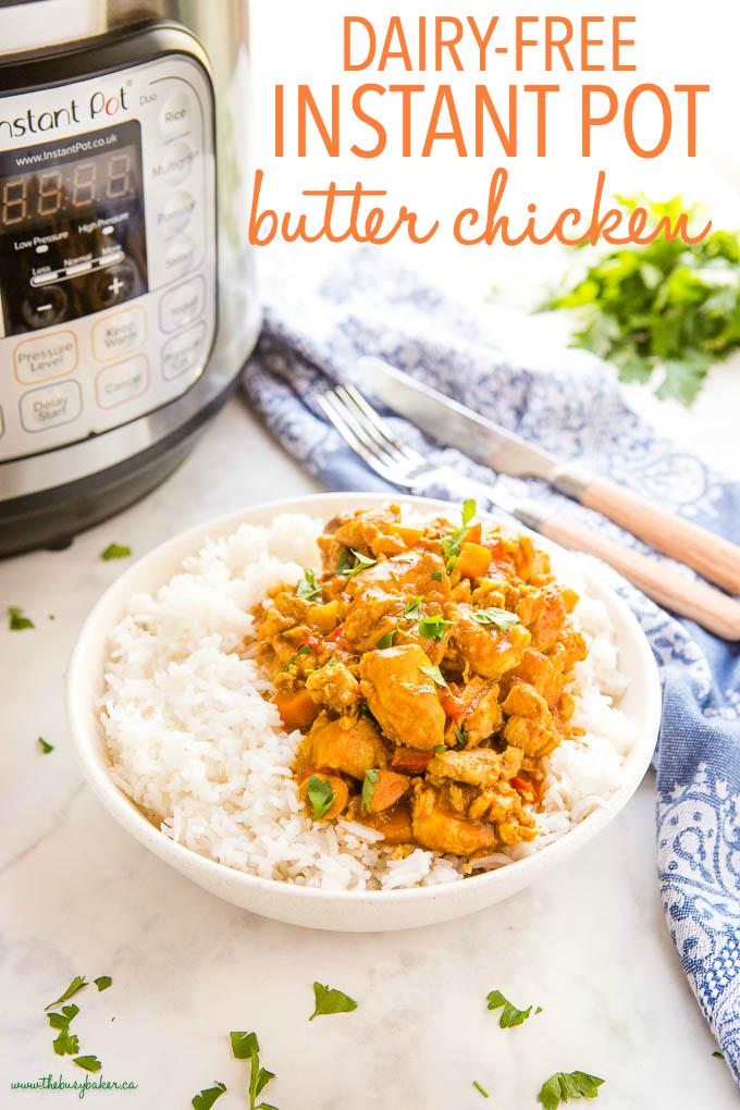Dairy-Free Instant Pot Butter Chicken