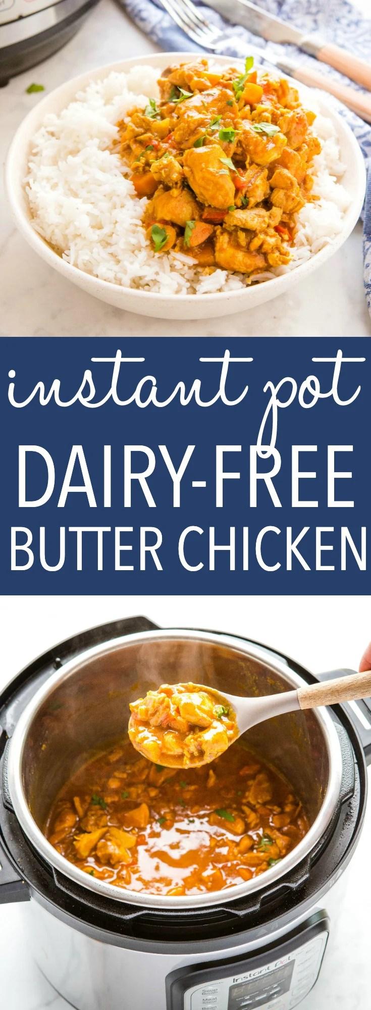 Instant Pot Dairy-Free Butter Chicken Recipe Pinterest
