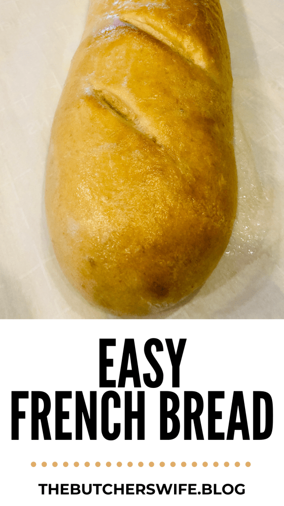Easy French Bread- no fail recipe