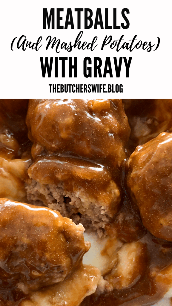Comfort food to fill you up! Meatballs (and Mashed Potatoes)