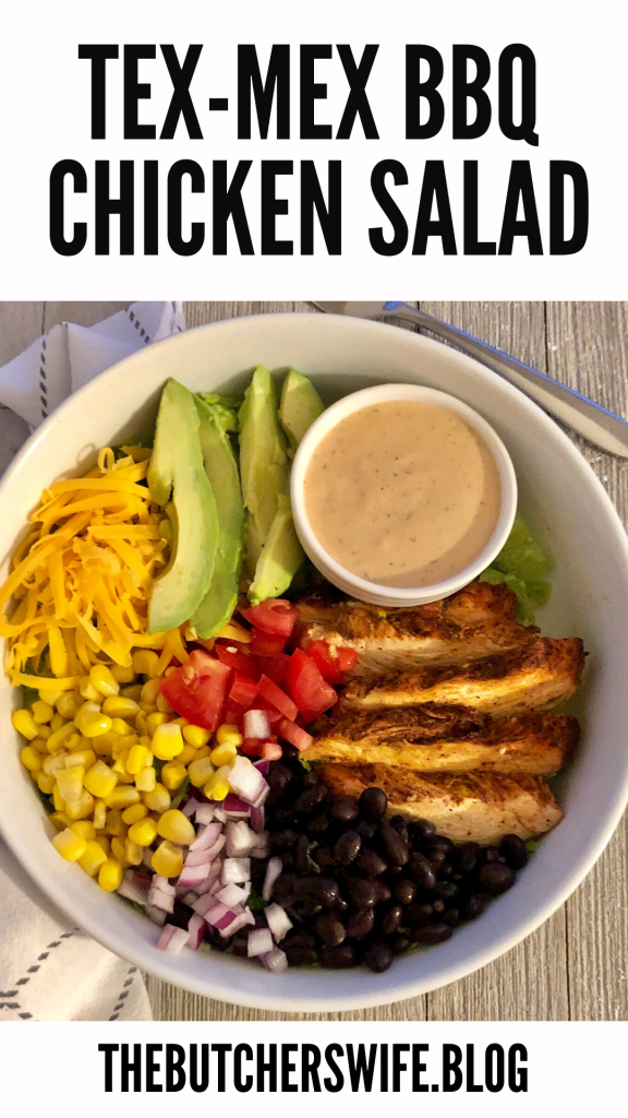 Tex- Mex BBQ Chicken Salad | The Butcher's Wife