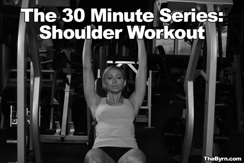 30 Minute Shoulders Routine