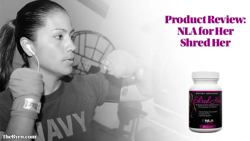 Product Review: NLA for Her Shred Her