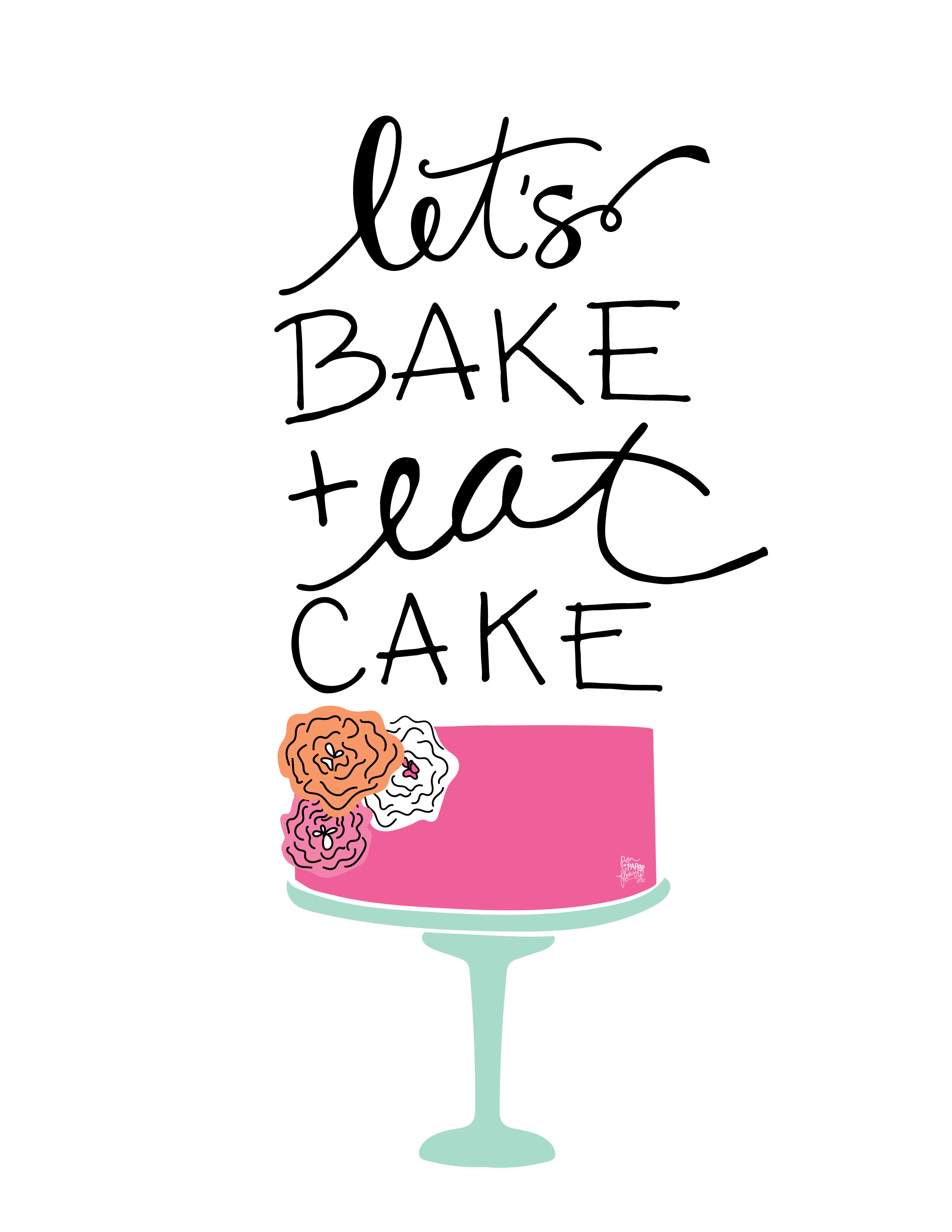 Let S Bake And Eat Cake