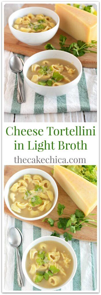 Cheese Tortellini in Light Broth
