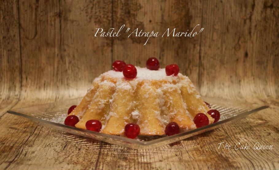 El postre perfecto PASTEL ATRAPA MARIDOS, un pastel de coco muy rico