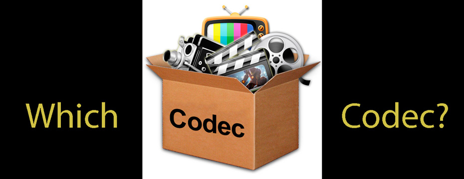 Which Codec, AVCHD, ProRes 422, or ProRes HQ?