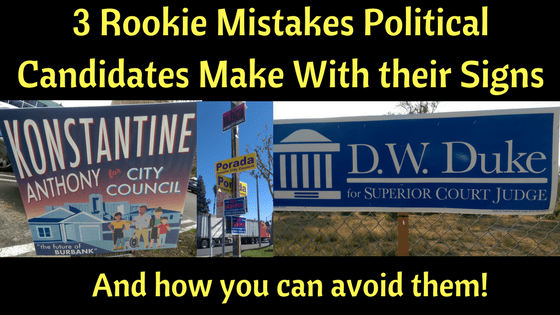 3-rookie-mistakes-political-candidates-campaign-signs