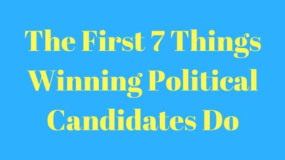 first-7-things-winning-political-candidates-do