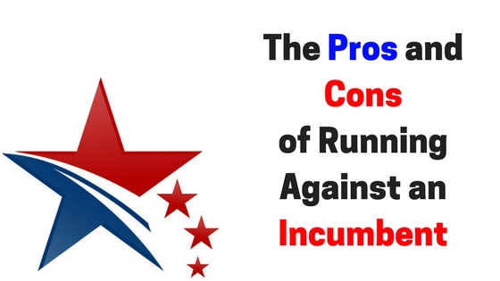 The Pros and Cons of Running for Office Against an Incumbent